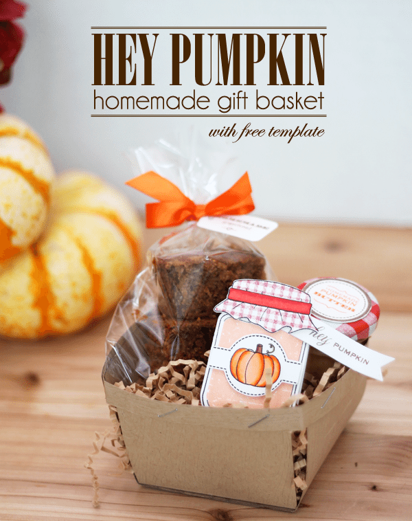 Hey Pumpkin Homemade Gift Basket