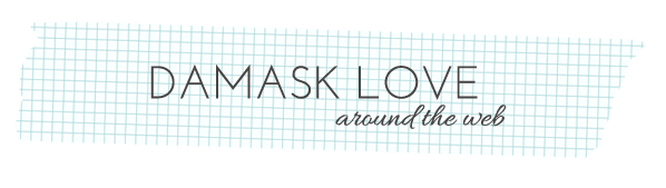 DamaskLove-Around-the-Web