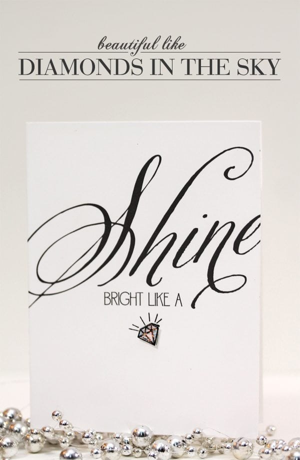 Shine Bright Like a Diamond Card