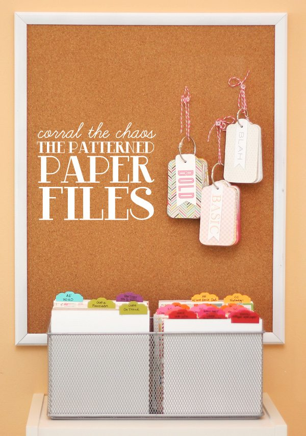 Corral the Chaos: The Pattern Paper Files | Damask Love Blog
