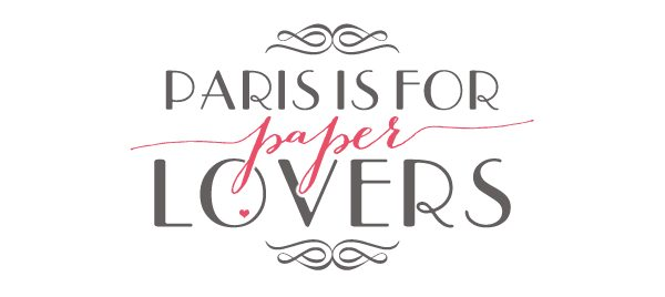 Paris is for Paper Lovers | Damask Love Blog