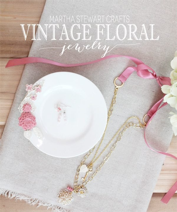 Vintage Floral Jewelry with Martha Stewart Crafts | Damask Love Blog