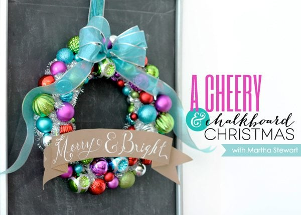 A Cheery & Chalkboard Christmas with Martha Stewart and Home Depot | Damask Love