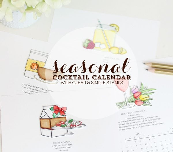 Seasonal Cocktail Calendar | Damask Love Blog